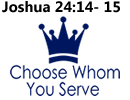 Choose Whom You Serve